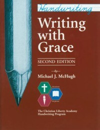 Handwriting: Writing with Grace, 2nd Edition (Grade 3)