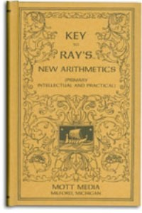Ray's Key to Primary, Intellectual, and Practical Arithmetic
