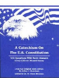 Catechism on the U.S. Constitution, A