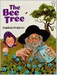 Bee Tree, The