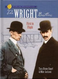 Wright Brothers, The: First in Flight (Sterling Biographies)