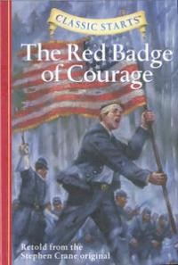 Red Badge of Courage, The (Classic Starts)