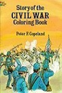 Coloring Book - Story of the Civil War