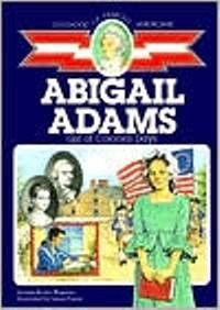 Childhood: Abigail Adams: Girl of Colonial Days