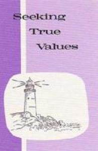 Pathway Grade 7: Seeking True Values