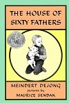 House of Sixty Fathers, The
