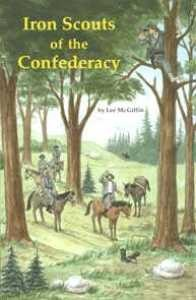 Iron Scouts of the Confederacy (2nd Edition)