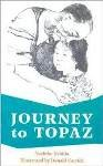 Journey to Topaz: A Story of the Japanese