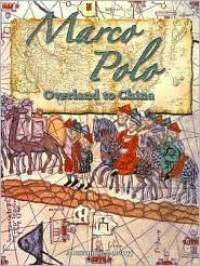 Marco Polo, Overland to China