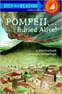 Pompeii...Buried Alive! (Step into Reading level 4)