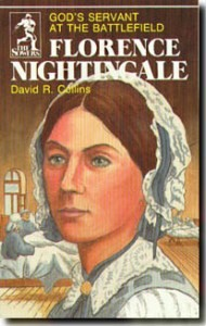 Sower: Florence Nightingale: God's Servant at the Battlefield