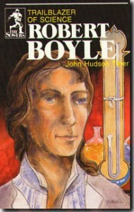 Sower: Robert Boyle: Trailblazer of Science