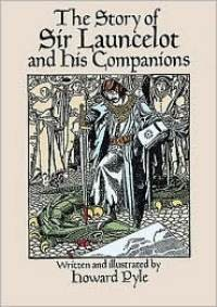 Story of Sir Lancelot and his Companions, The