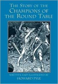 Story of the Champions of the Round Table, The