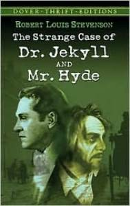 Strange Case of Dr. Jekyll & Mr. Hyde (Dover Thrift)