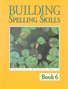 Building Spelling Skills Book 6 (2nd Edition)