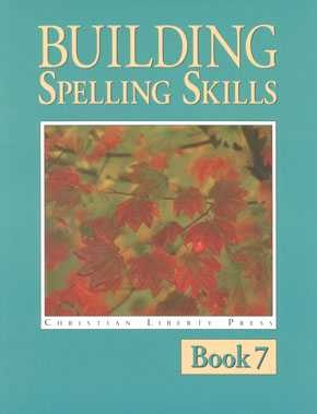 Building Spelling Skills Book 7 (2nd Edition)