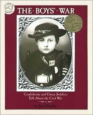 Boys' War, The; Confederate and Union Soldiers Talk...