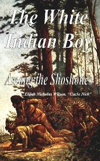 The White Indian Boy (1910)
