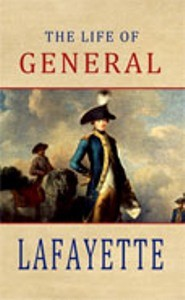 The Life of General Lafayette (1847)