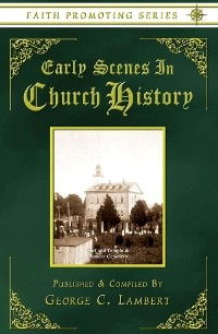 Early Scenes from Church History (1882)