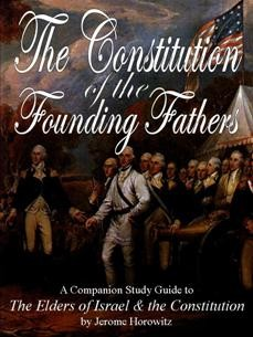 Elders of Israel Study Guide/Constitution of the Founding Fathers (1978)
