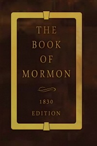 Book of Mormon (1830 Edition)