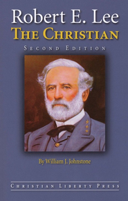 Robert E. Lee: The Christian