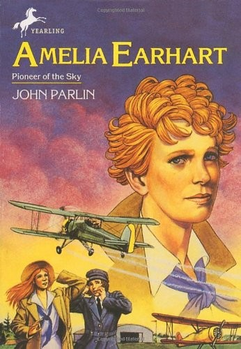Amelia Earhart: Pioneer of the Sky