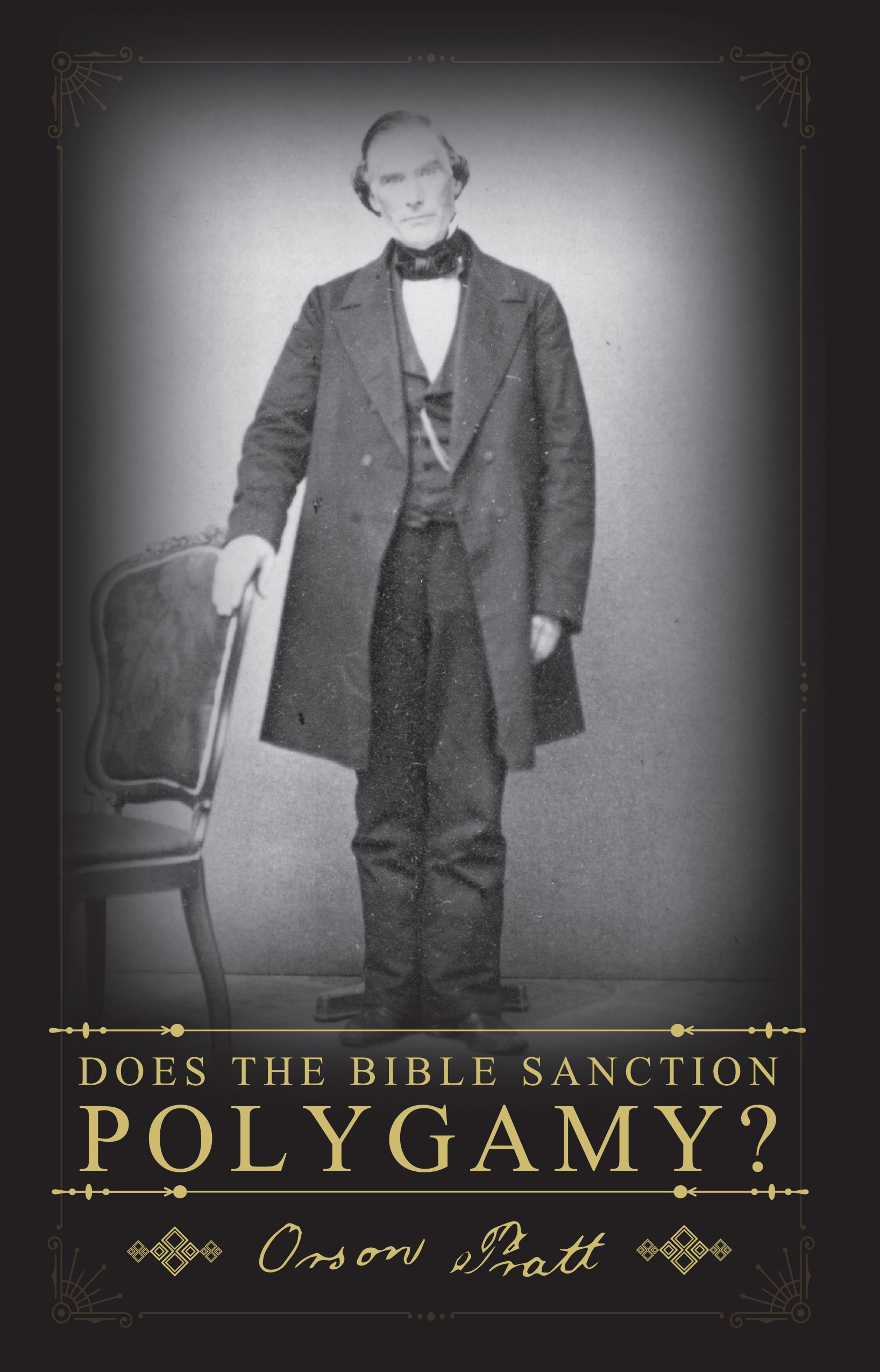 Does the Bible Sanction Polygamy? (1892)