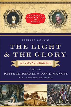 The Light and the Glory (For Young Readers)