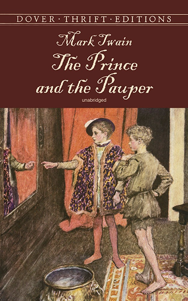 Prince and the Pauper - Unabridged (Dover Thrift)
