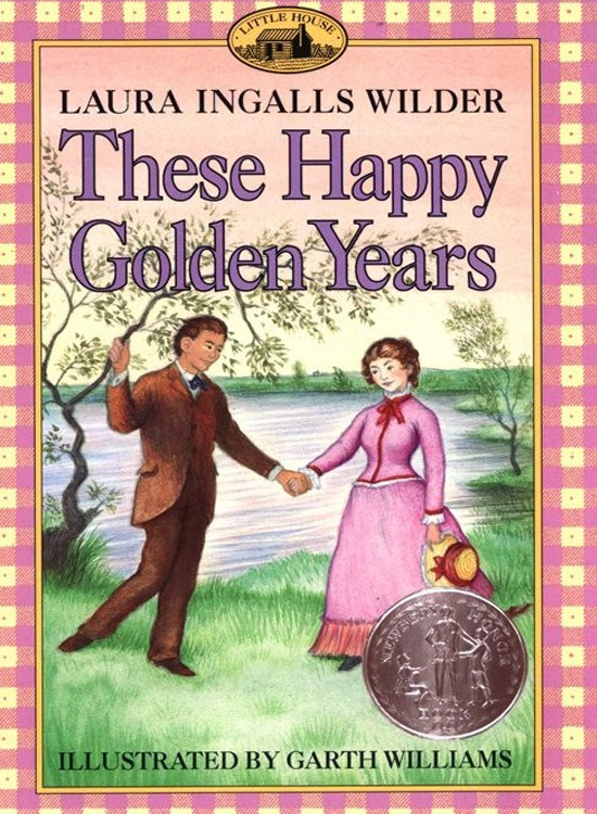 Little House #8: These Happy Golden Years