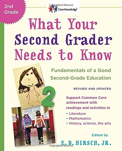 What Your Second Grader Needs to Know (Revised): The Core Knowledge Series