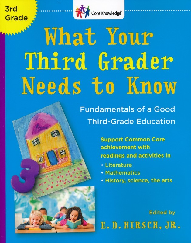 What Your Third Grader Needs to Know (Revised): The Core Knowledge Series