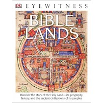 Bible Lands (DK Eyewitness Books)