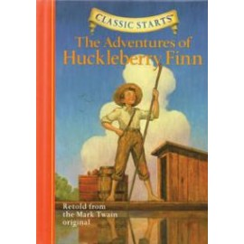 Adventures of Huckleberry Finn (Classic Starts)
