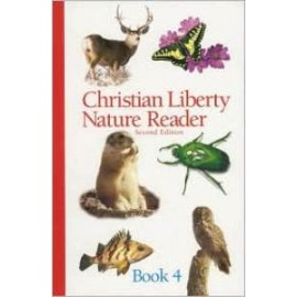 Christian Liberty Nature Reader Book 4
