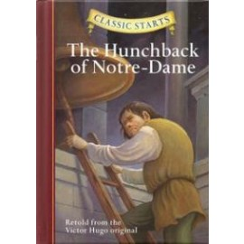 Hunchback of Notre Dame, The (Classic Starts)