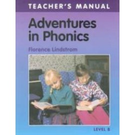 Adventures in Phonics Level B Teacher's Manual (Grade 1)