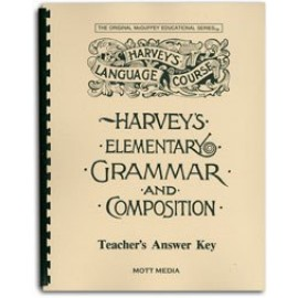 Harvey's Elementary Grammar and Composition - Teacher's Answer Key