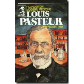 Sower: Louis Pasteur: Founder of Modern Medicine