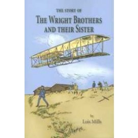 Story of the Wright Brothers & Their Sister, The