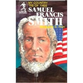 Sower: Samuel Francis Smith: My Country 'Tis of Thee