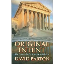 Original Intent: The Courts, The Constitution, and Religion (Paperback)