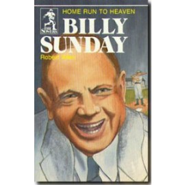 Sower: Billy Sunday: Home Run to Heaven
