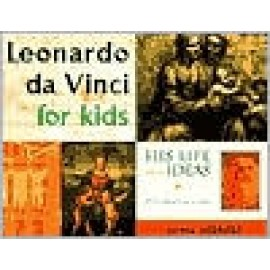 Leonardo Da Vinci for Kids: His Life and Ideas Activities