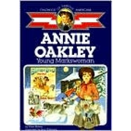 Childhood: Annie Oakley: Young Markswoman