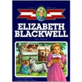Childhood: Elizabeth Blackwell: Girl Doctor