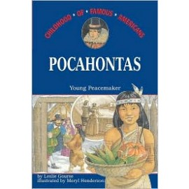 Childhood: Pocahontas: Young Peacemaker
